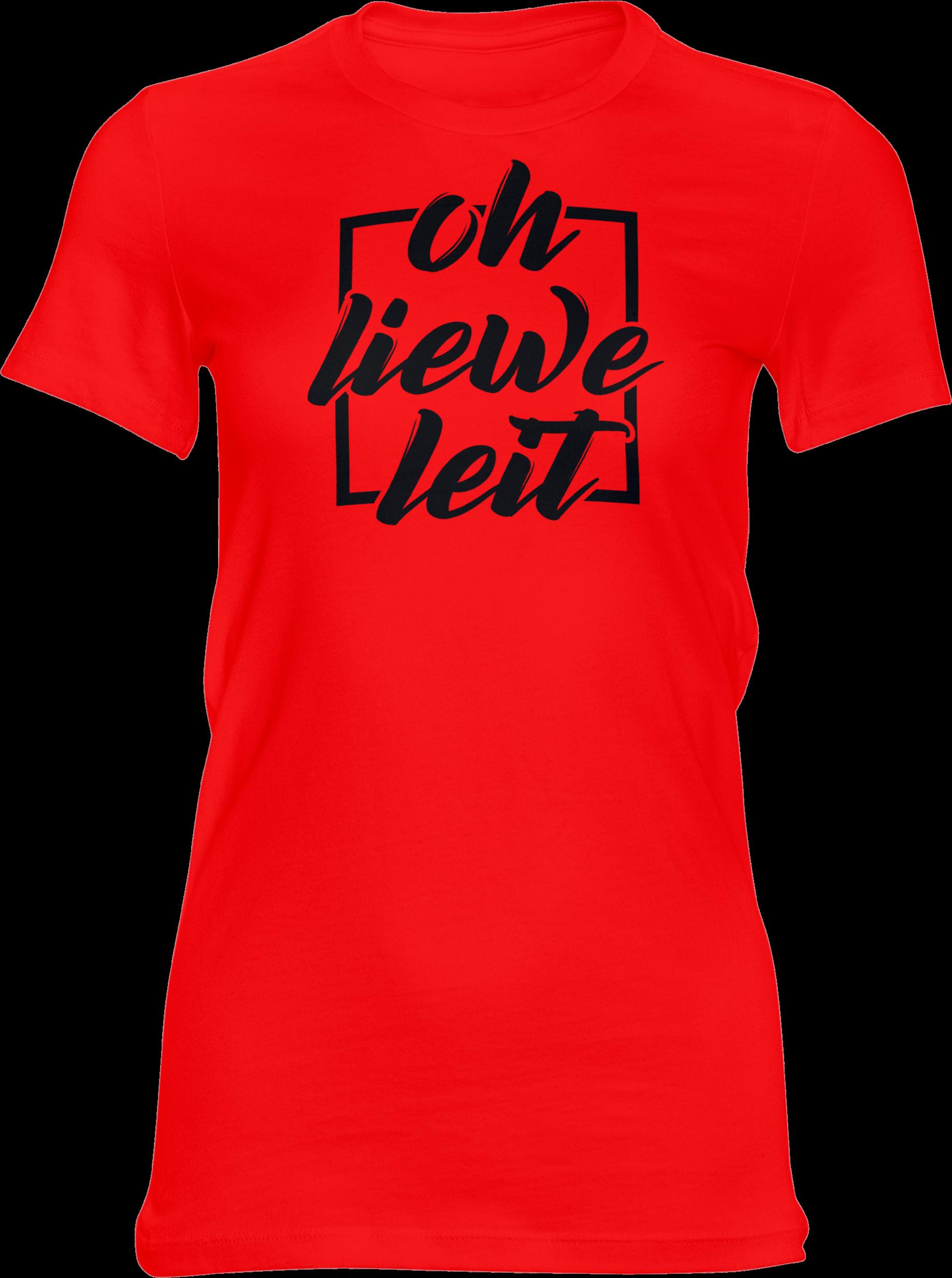 Motiv-Shirt – Oh liewe Leit – Girlie-Shirt (rot)