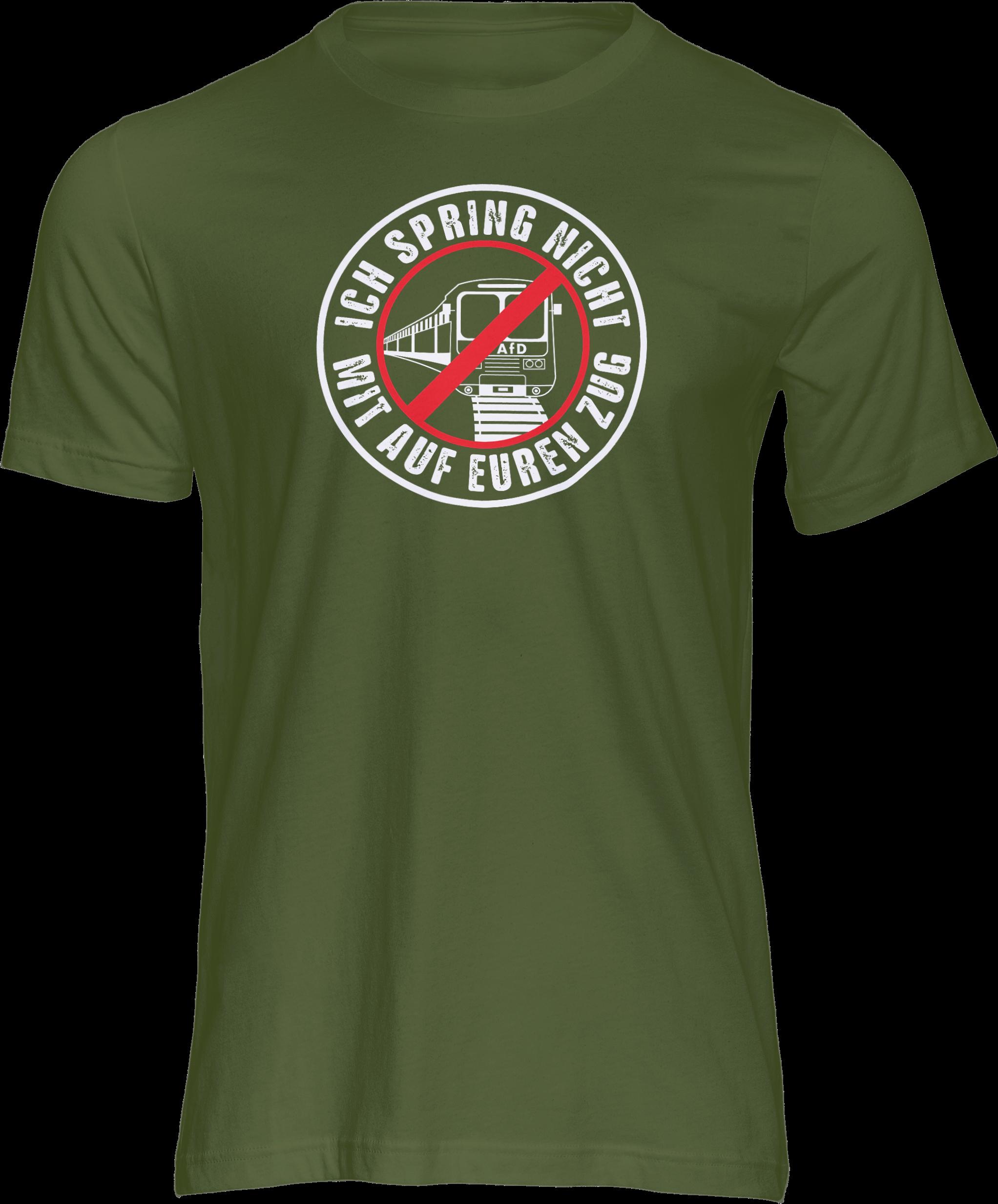 AOP – Ich spring nicht mit auf euren Zug – T-Shirt (grün)