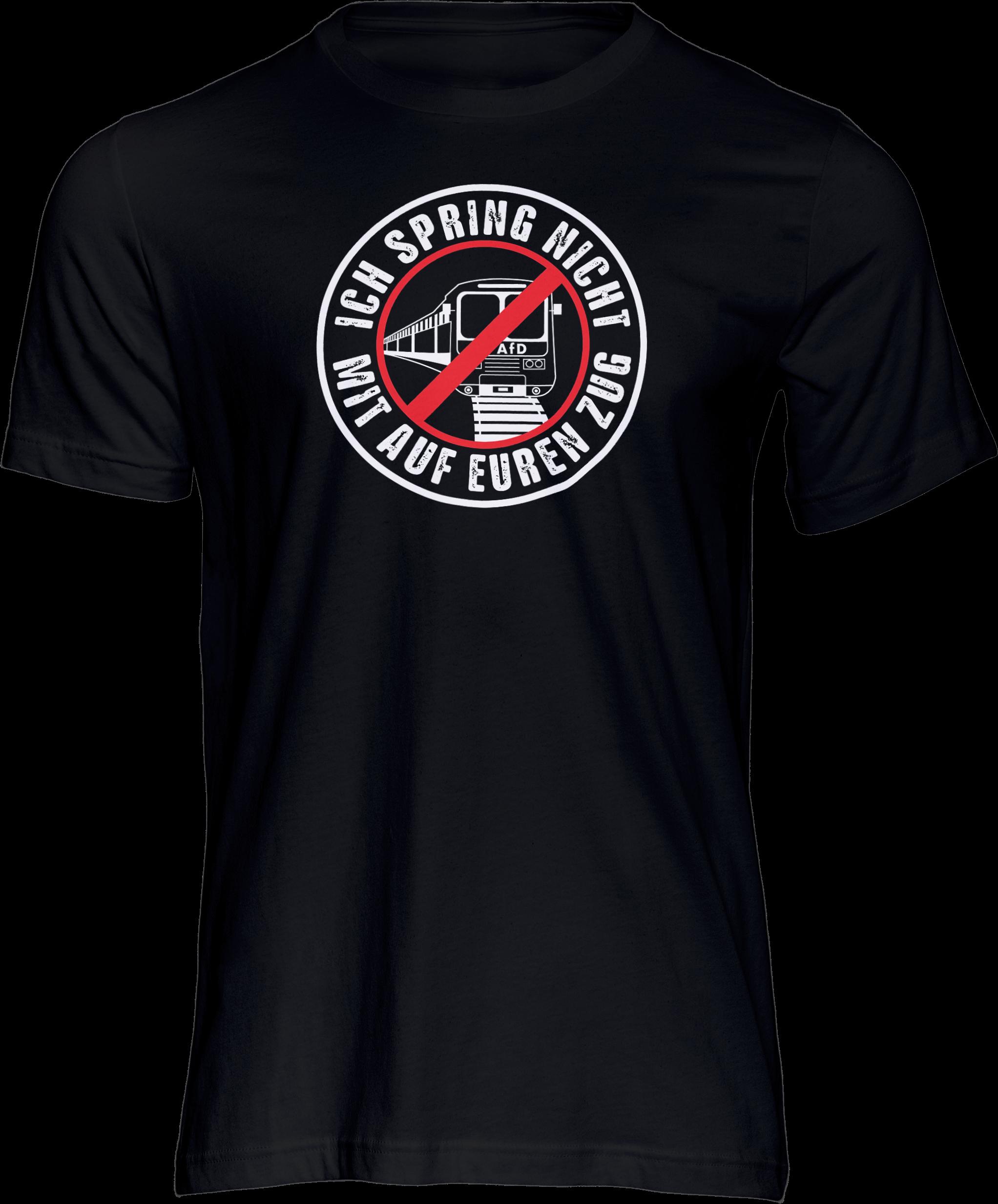 AOP – Ich spring nicht mit auf euren Zug – T-Shirt (schwarz)