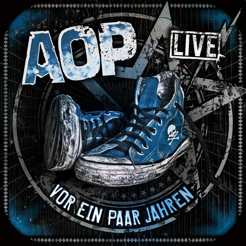 AOP – Vor ein paar Jahren – Livealbum – Digipack