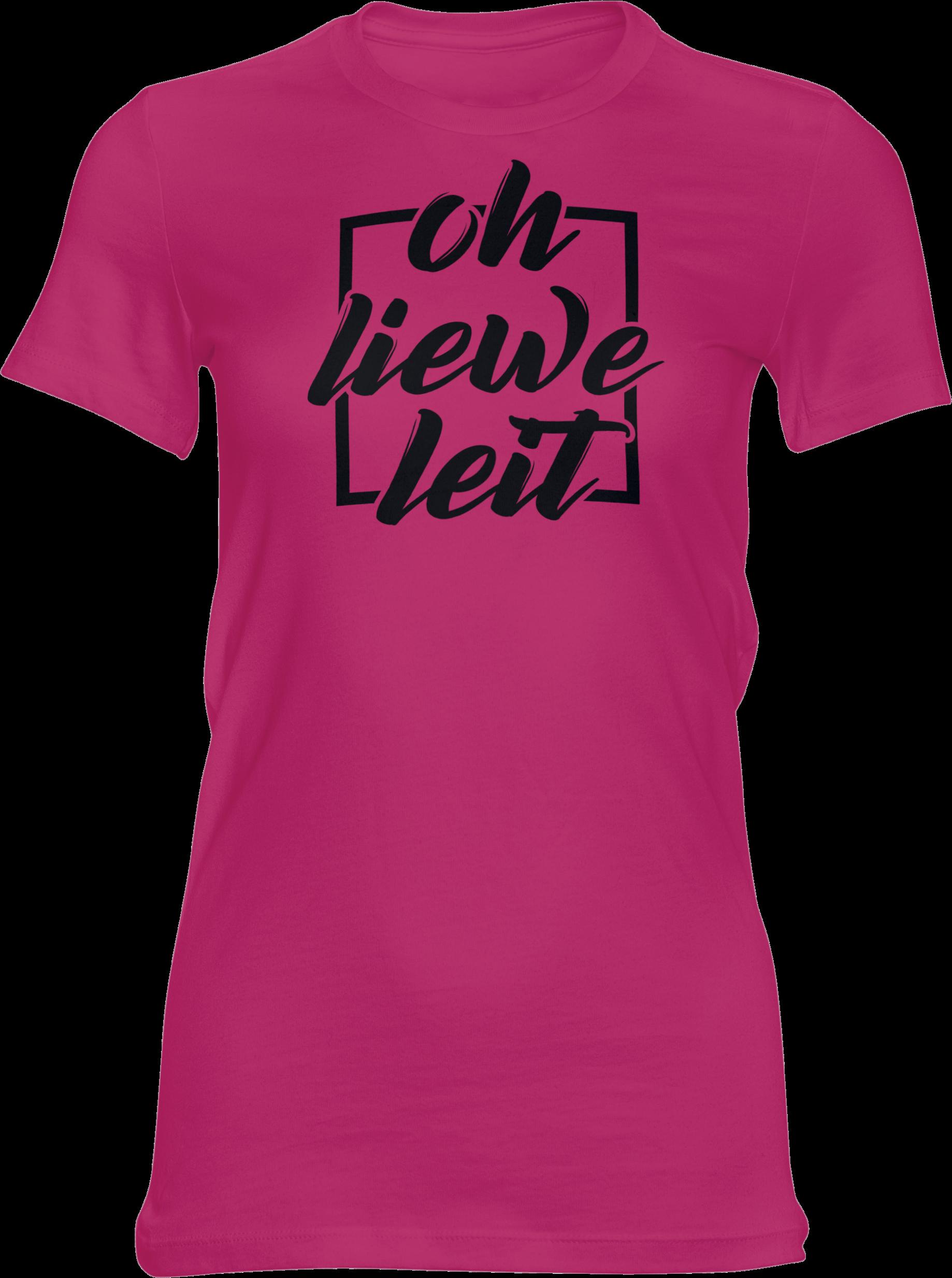 Motiv-Shirt – Oh liewe Leit – Girlie-Shirt (pink)