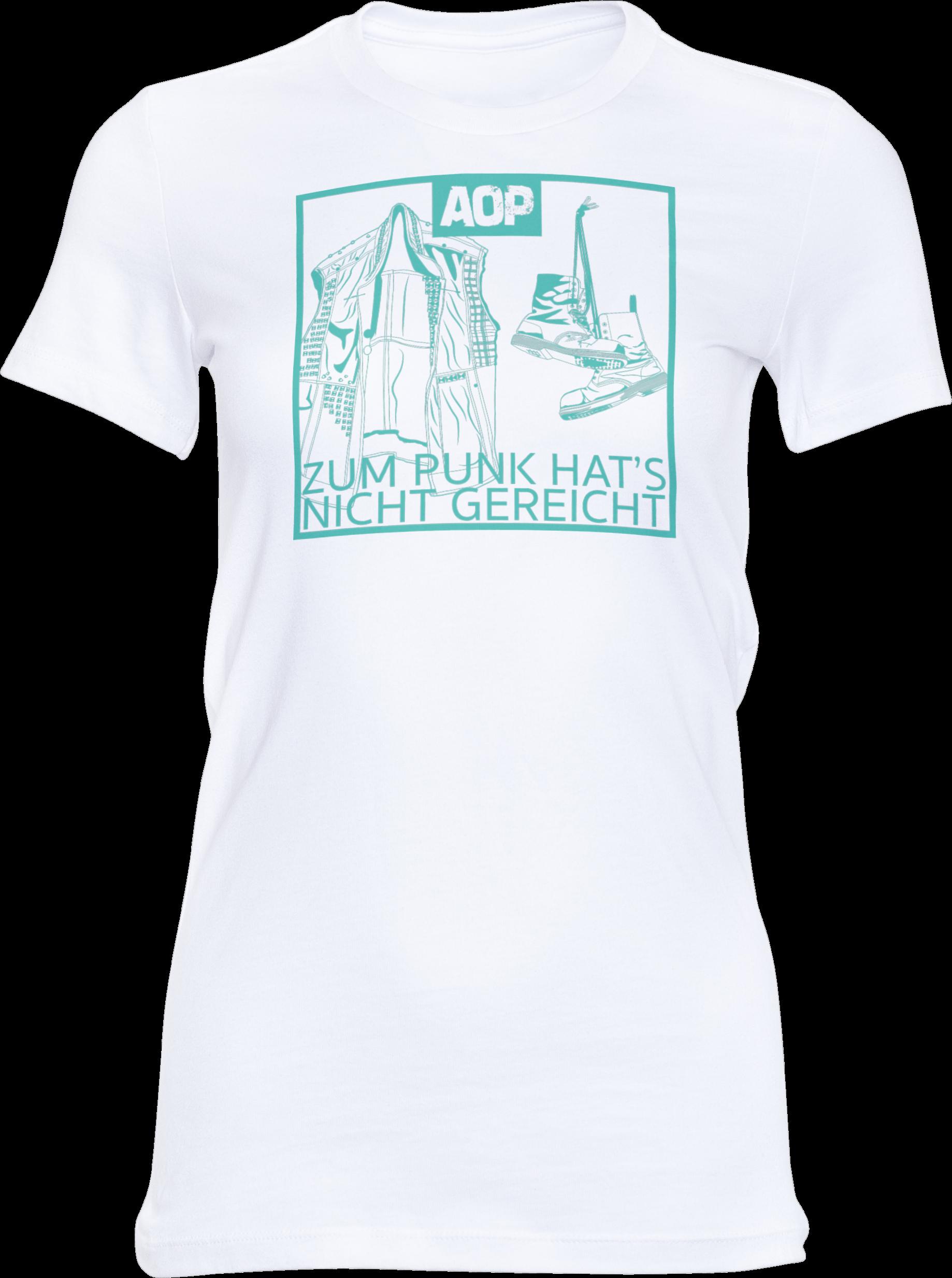 AOP – Zum Punk hat's nicht gereicht – Girlie-Shirt (weiß)